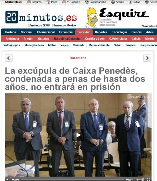 La excúpula de Caixa Penedés, condenada a penas de hasta dos años, no entrará en prisión - 20 Minutos