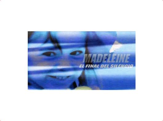 Madeleine, el Final del Silencio