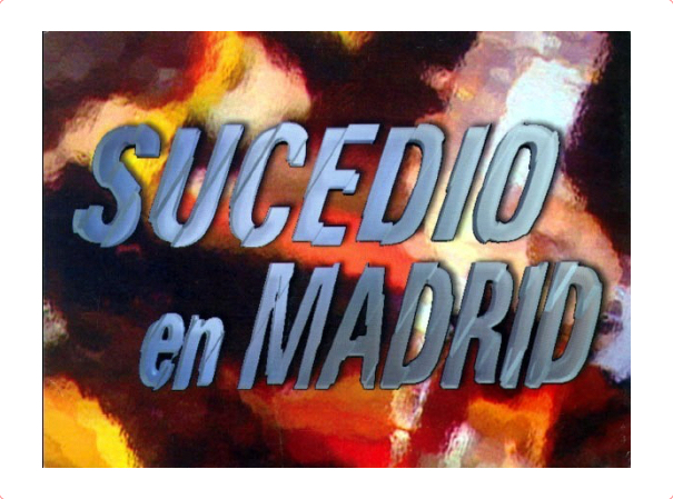 SucedióEn Madrid